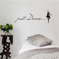 Amazon.com: Just Dance... Vinyl wall art Inspirational quotes and saying home decor decal sticker: Home & Kitchen