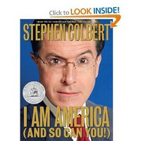 I Am America (And So Can You!) [Bargain Price] [Hardcover]