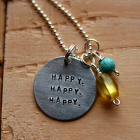HAPPY HAPPY HAPPY, hand stamped silver necklace, duck dynasty inspired