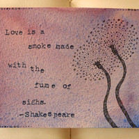 Shakespeare Quote  Love is a Smoke  by ThreeSummerDaysShop on Etsy