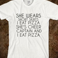 SHE WEARS SHORT SKIRTS I EAT PIZZA - glamfoxx.com