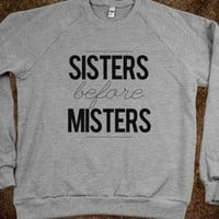 Sisters Before Misters - Tumblr Fashion