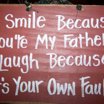 I Smile because you are my FATHER rustic wood by trimblecrafts