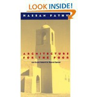 Architecture for the Poor: An Experiment in Rural Egypt (Phoenix Books) (Paperback)