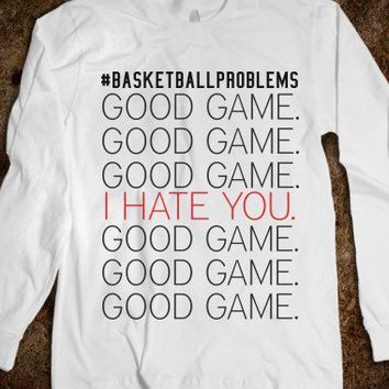#basketballproblems-Unisex White T-Shirt