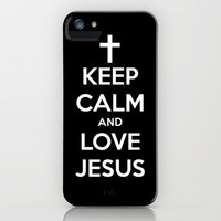 Keep Calm & Love Jesus. iPhone Case by Abigail Ann | Society6