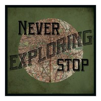 Never Stop Exploring Poster from Zazzle.com