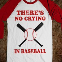 There's No Crying In Baseball - Sports Fun