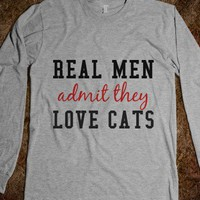 Real men admit they love cats - Finley Hill