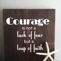 Inspirational Art Sign Courage Wood Block by WildflowerDecor