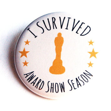 I Survived Award Show Season Pinback Button I Heart Movies