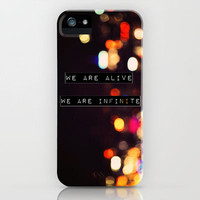 We are Alive, We are Infinite iPhone Case by Caleb Troy