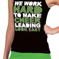 Polka Dotted We Work Hard to Make Cheer Leading Look Easy Tank Top