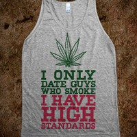 I Only Date Guys That Smoke (High Standards Tank) - Thug Life