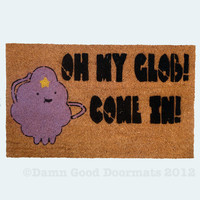 Lumpy Space Princess- Oh my Glob LSP novelty doormat geekery fan art
