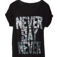 Never Say Never Tee