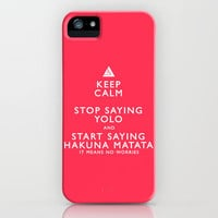 Keep Calm Forget YOLO iPhone Case by James Landing