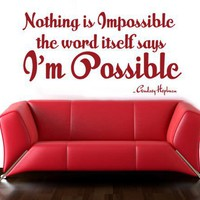 Wall Decal Nothing is Impossible the word by decorexpressions