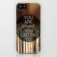 You Are What You Listen To iPhone Case | Print Shop