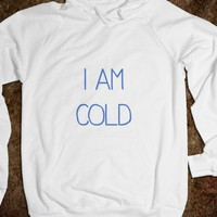 i am cold-Unisex White Hoodie