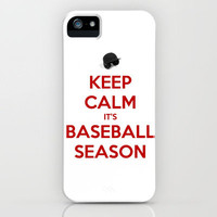 Keep Calm It's Baseball Season. iPhone Case by Abigail Ann | Society6