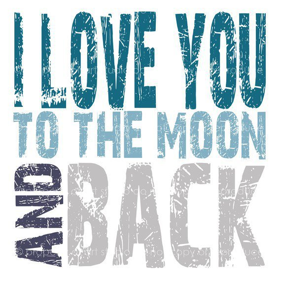 Love You to the Moon and Back Quote 8x8 from artstudio54 on