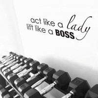 Motivational Weight Loss Fitness Decal Act Like A Lady Lift Like A Boss for Gym and Workout Space, Mirror, Closet or Dorm