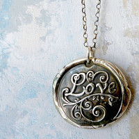 Love. Wax Seal Necklace. Large Fine Silver Pendant. Sterling Silver Chain. Mother's Day Jewelry.