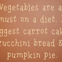 Vegetables are a must on a diet Wall Quote by PurpleHeartz on Etsy