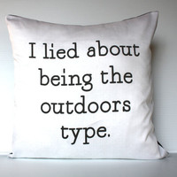 "$53.73 decorative pillow eco friendly  ""I Lied..."" by mybeardedpigeon"
