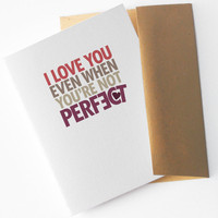 Funny I Love You Card I Love You Even You're Not by NeatThings