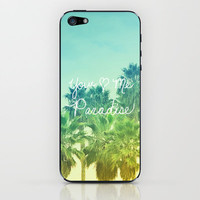 You - Me - Paradise iPhone & iPod Skin by Lisa Argyropoulos | Society6