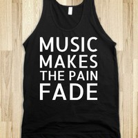Music Makes The Pain Fade - Text First