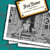 Fun Home: A Family Tragicomic [Paperback]