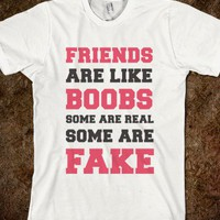 Friends are Like Boobs - That Funny Stuff
