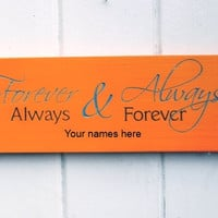 Forever & Always Personalized Sign