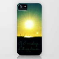 If I'm Asleep...Let Me Dream iPhone Case by RDelean