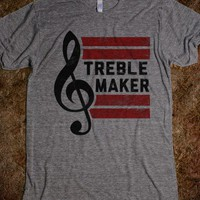 Treble Maker