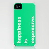 happiness is expensive iphone case