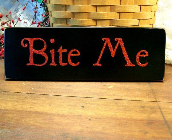 Bite Me Vampire Wood Sign Primitive Halloween by CountryWorkshop
