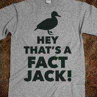 Hey, That's a Fact Jack