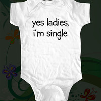 yes ladies i&#x27;m single funny saying printed on by edenbella