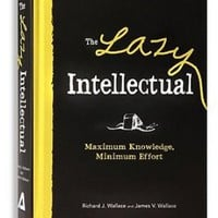 UrbanOutfitters.com > The Lazy Intellectual By Richard J. Wallace