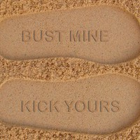 Bust Mine Kick Yours Custom Sand Imprint Flip Flops