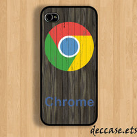 IPHONE 5 CASE Google Chrome on dark wood iPhone 4 case iPhone 4S case iPhone case Hard Plastic Case Soft Rubber Case