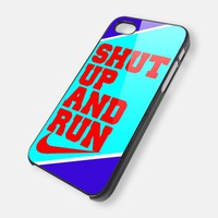 shut up and run - iPhone 4 Case, iPhone 4s Case and iPhone 5 case Hard Plastic Case