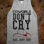 COWGIRLS DON &#x27; T CRY - RELLIN