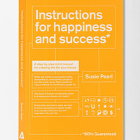 Instructions For Happiness And Success By Susie Pearl- Assorted One