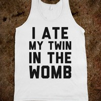 Ate My Twin In The Womb - Text First