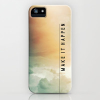 Make It Happen iPhone Case by Galaxy Eyes | Society6